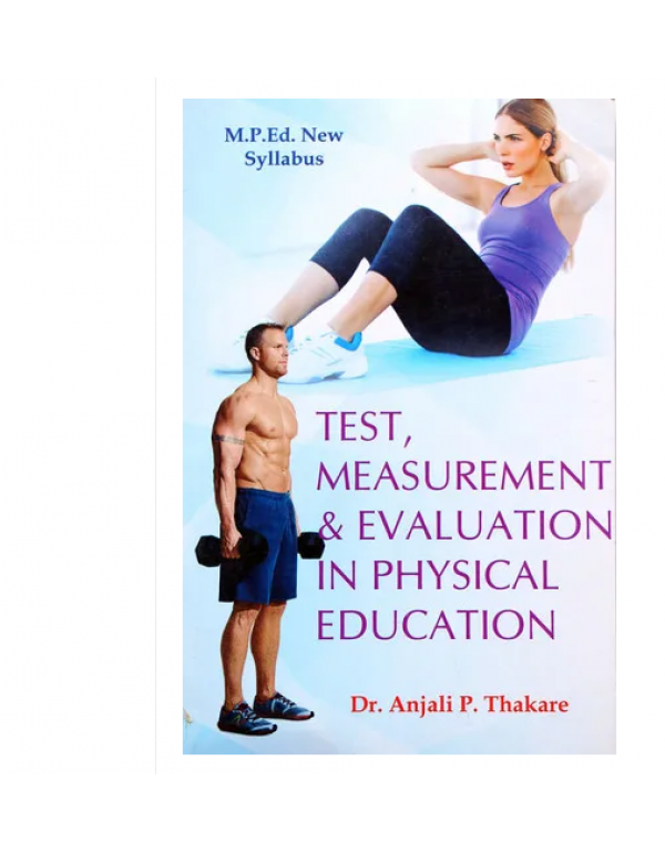 Testing And Measurement Evulation  in Physical edu...