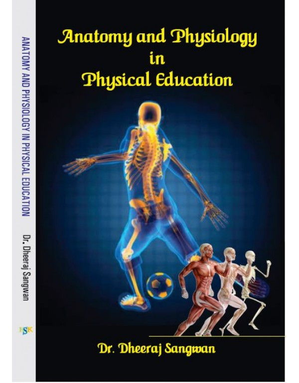 anatomy and physiology in physical education