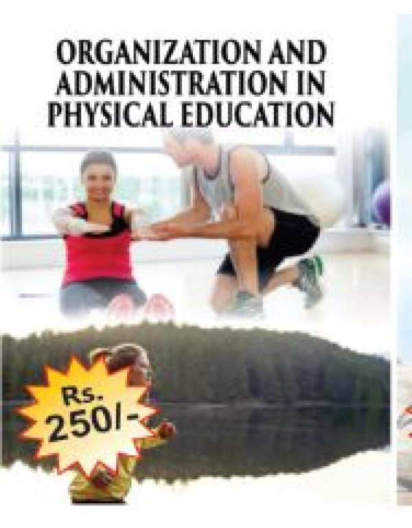 organisation and Administration  in Physical educa...