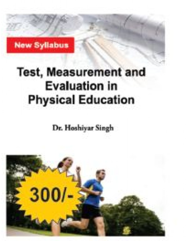 Test measurement and Evulation In Physical Educati...