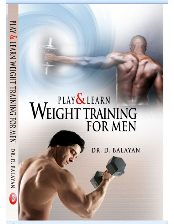 Play and Learn  weight Training  for Men