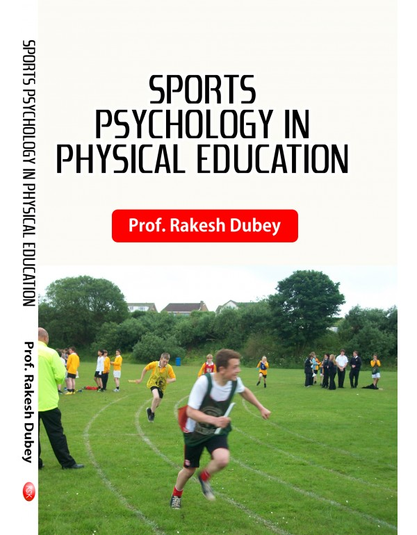 SPORTS PSYCHOLOGY IN PHYSICAL EDUCATION