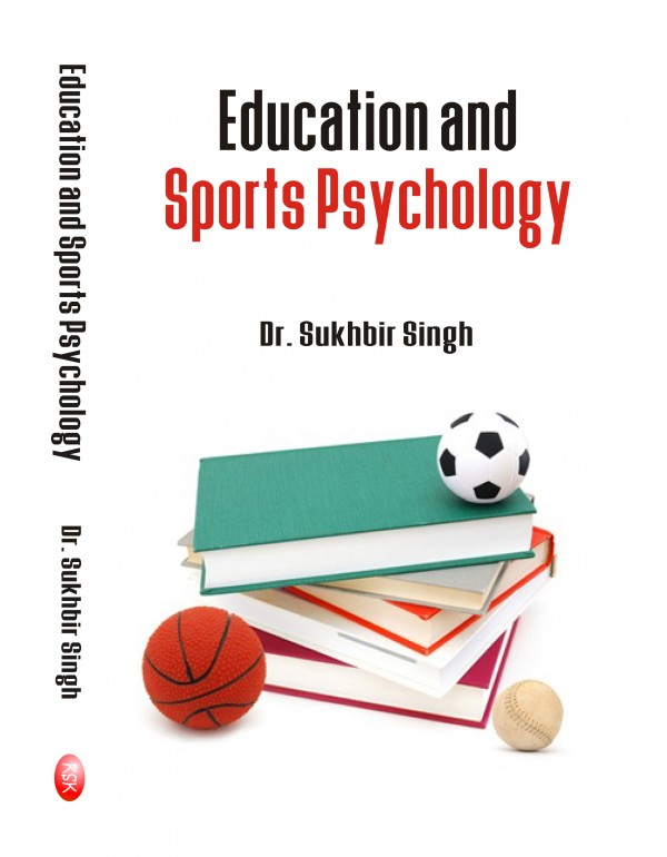 education and sports psychology - dr. sukhbir sing...