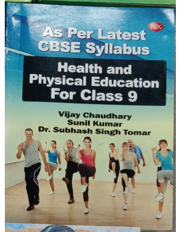 HEALTH & PHYSICAL EDUCATION FOR CLASS X